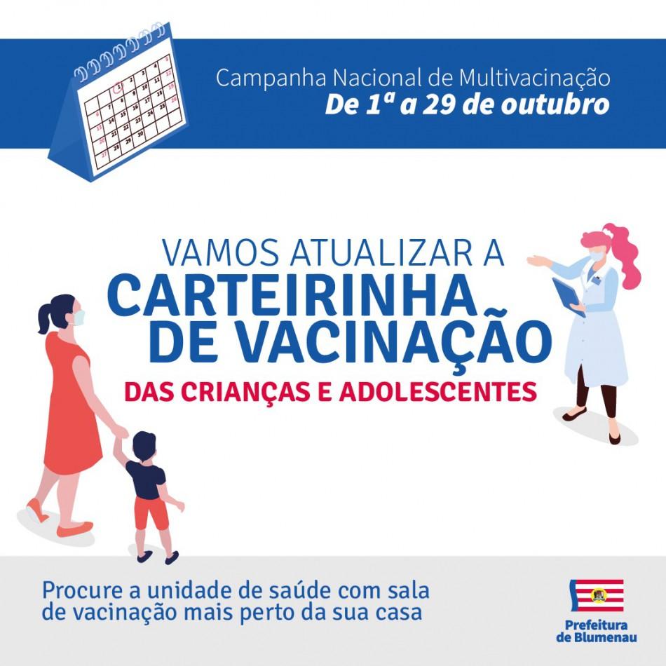 Campanha Nacional de Multivacinação vai atualizar cadernetas de crianças e adolescentes em Blumenau